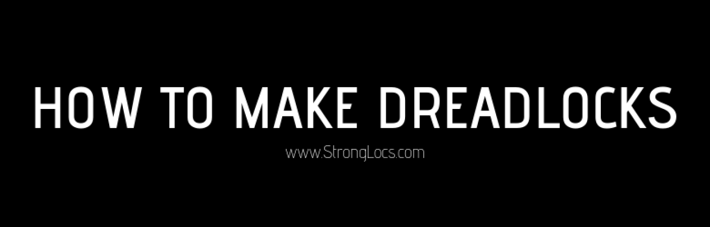 How To Make Dreadlocks (2)